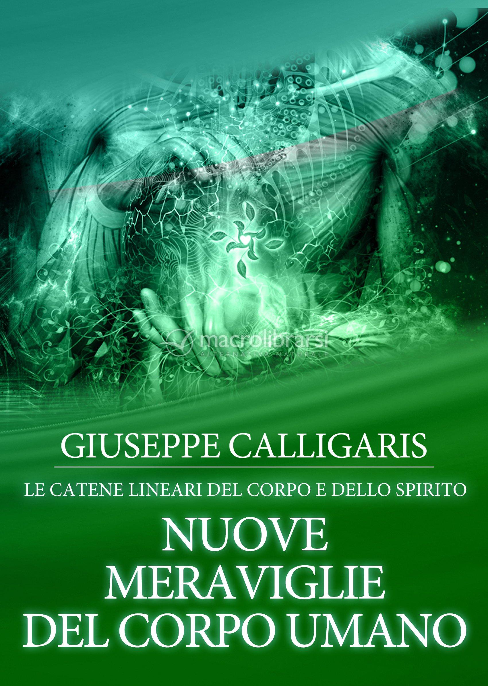 Ebook nuove meraviglie del corpo umano giuseppe calligaris for Calligaris giuseppe