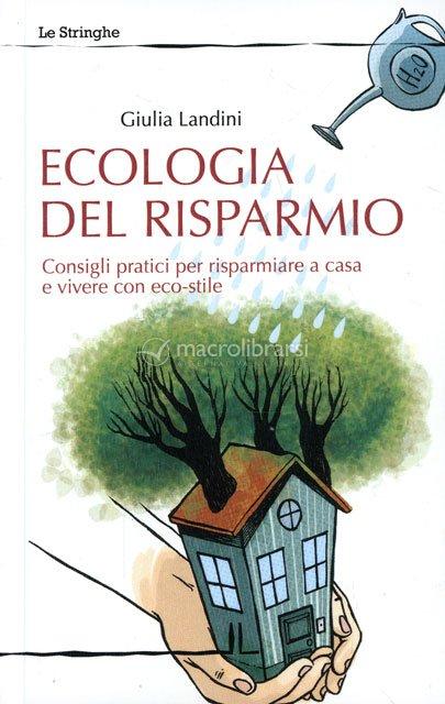 http://www.macrolibrarsi.it/data/cop/zoom/e/ecologia-del-risparmio-libro-65152.jpg