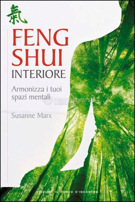 Feng shui interiore libro di susanne marx - Libros feng shui ...