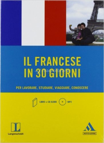 Il Francese in 30 Giorni + CD