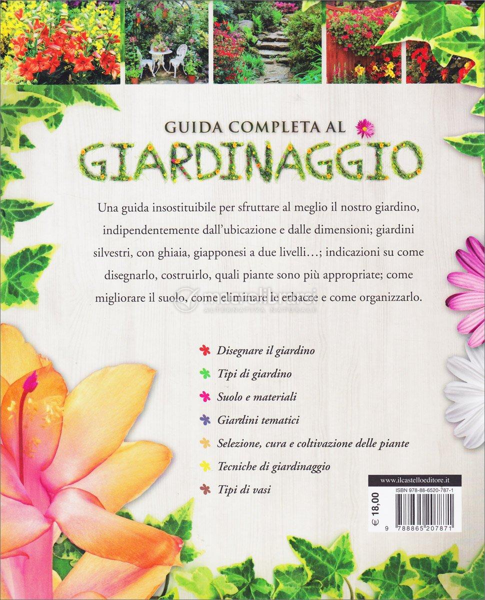 Guida completa al giardinaggio autori vari - Guida giardinaggio ...