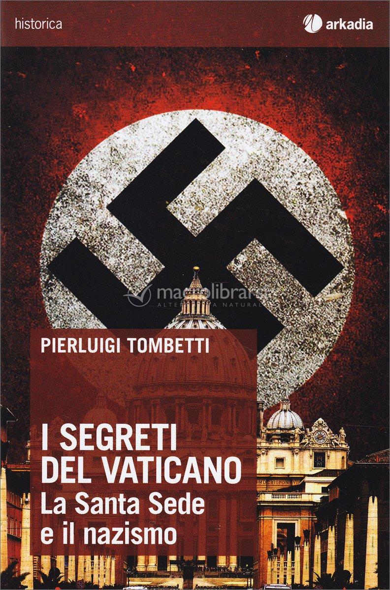 I segreti del vaticano pierluigi tombetti - Le finestre sul vaticano ...