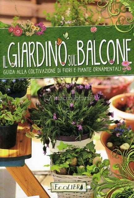 Il Giardino sul Balcone - Libro