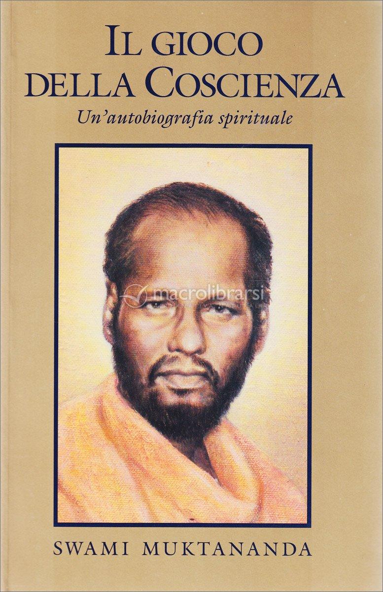 Risultati immagini per swami muktananda il gioco della coscienza