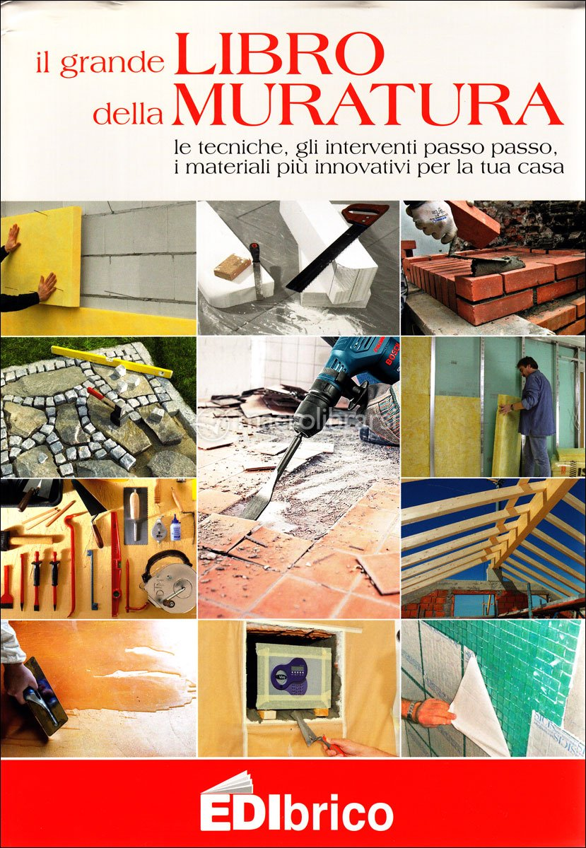 Il grande libro della muratura for Costo della grande casa
