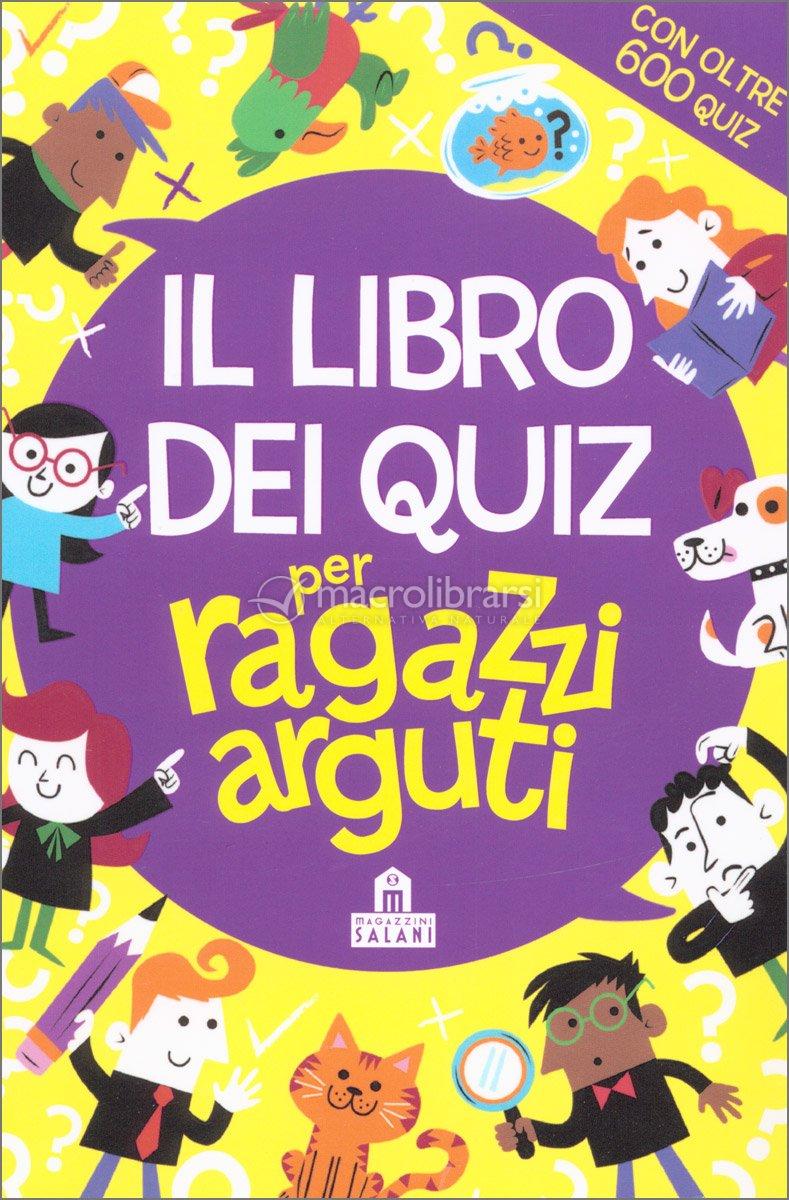 Quiz Ecologia Per Bambini il libro dei quiz per ragazzi arguti — libro