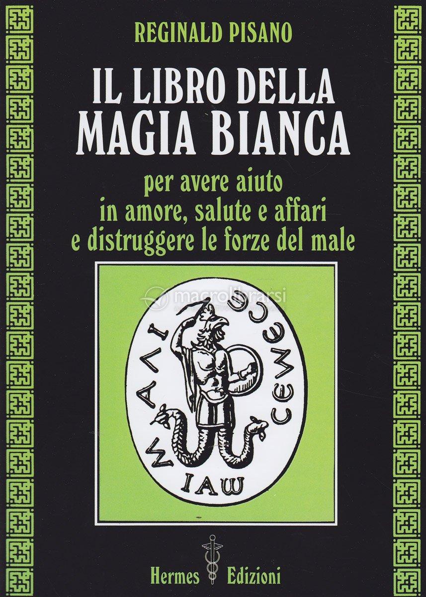 consigli su come schermarsi da luoghi/persone negative Il-libro-della-magia-bianca-95457