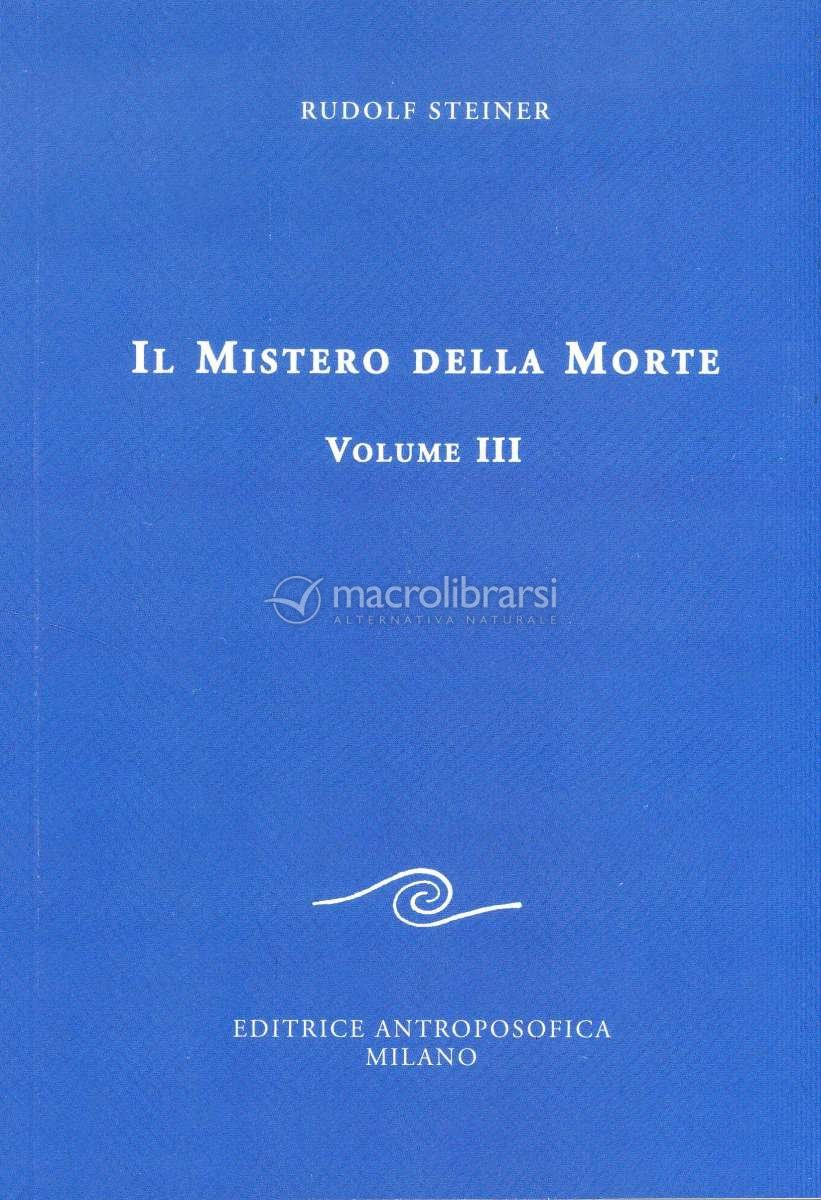 Il Mistero della Morte - Volume 3