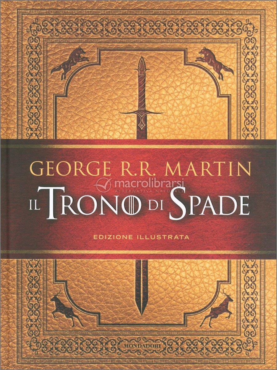 Il trono di spade edizione illustrata george rr martin fandeluxe Gallery