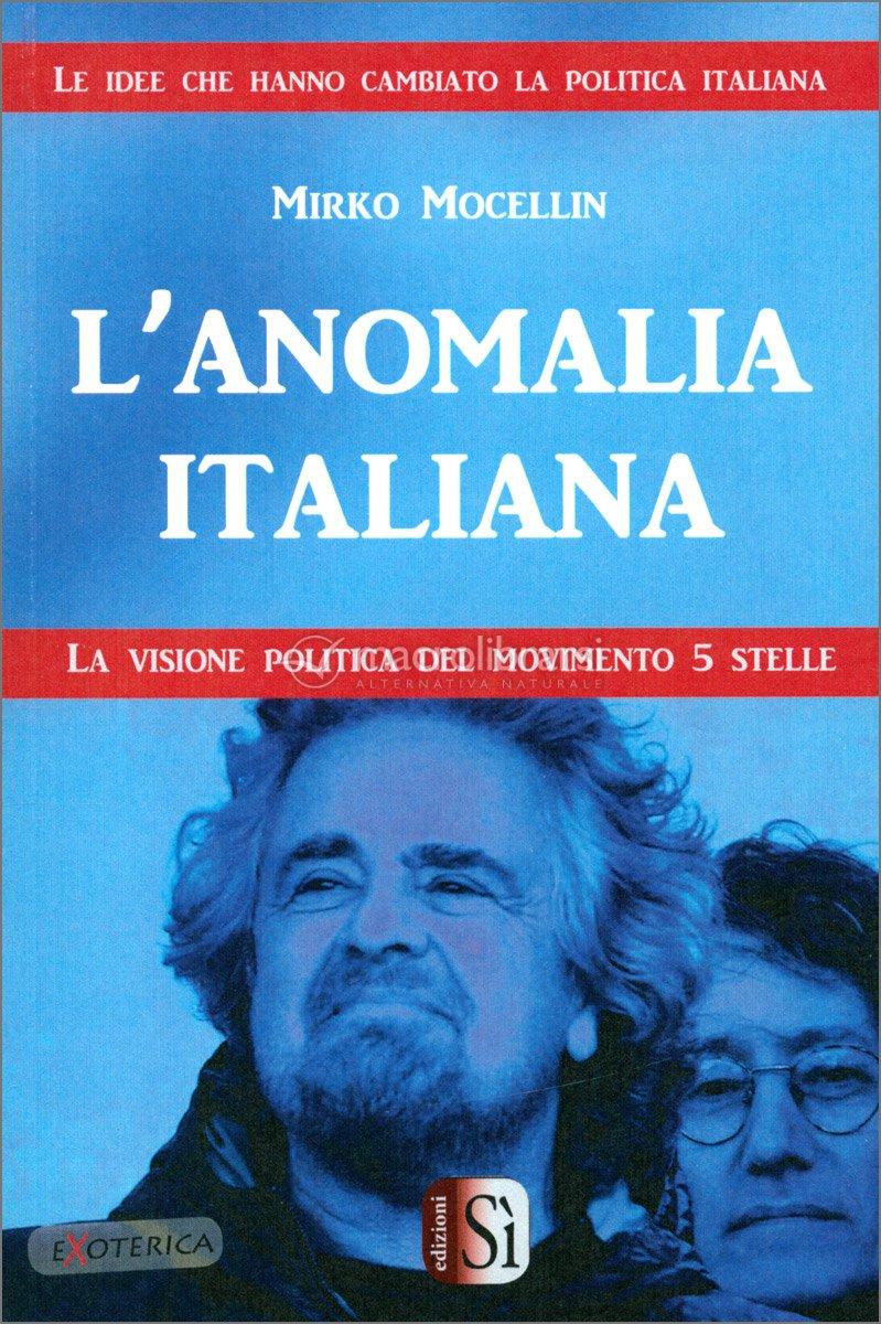 L' Anomalia Italiana — Libro di Mirko Mocellin