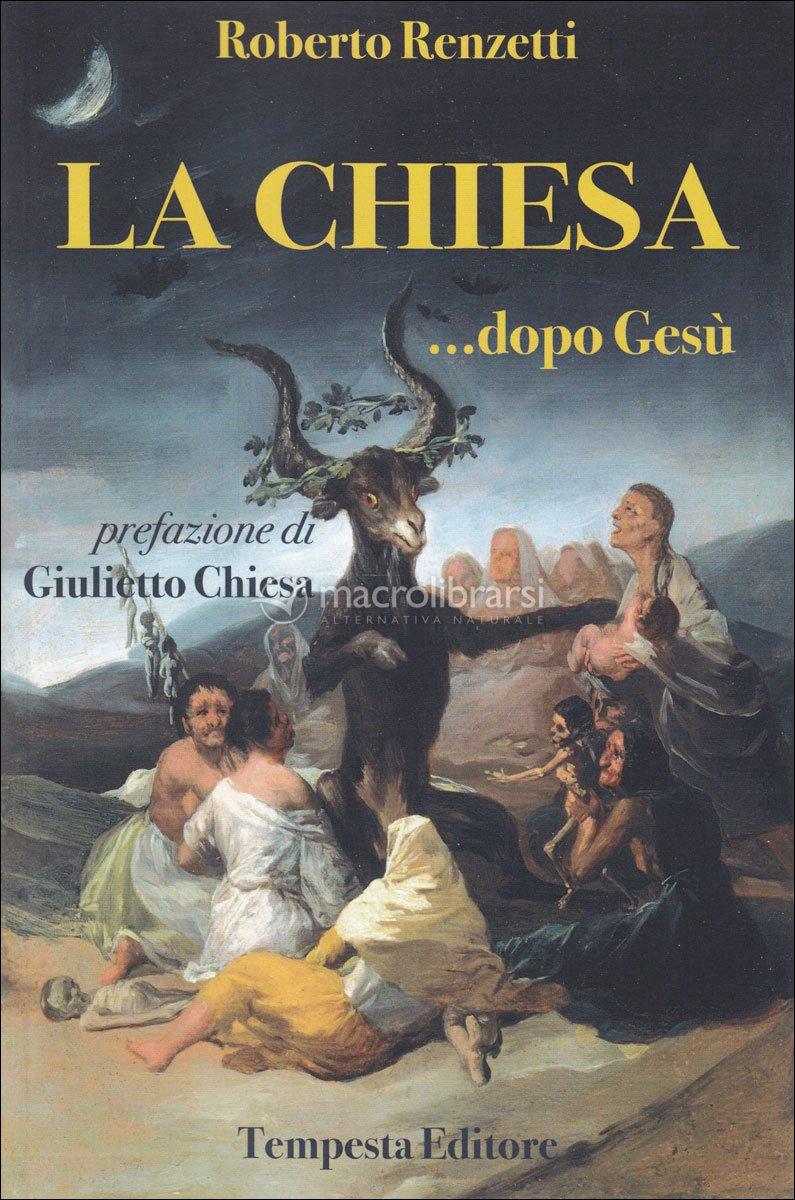 """Risultati immagini per """"La Chiesa contro Gesù"""" di Roberto Renzetti"""
