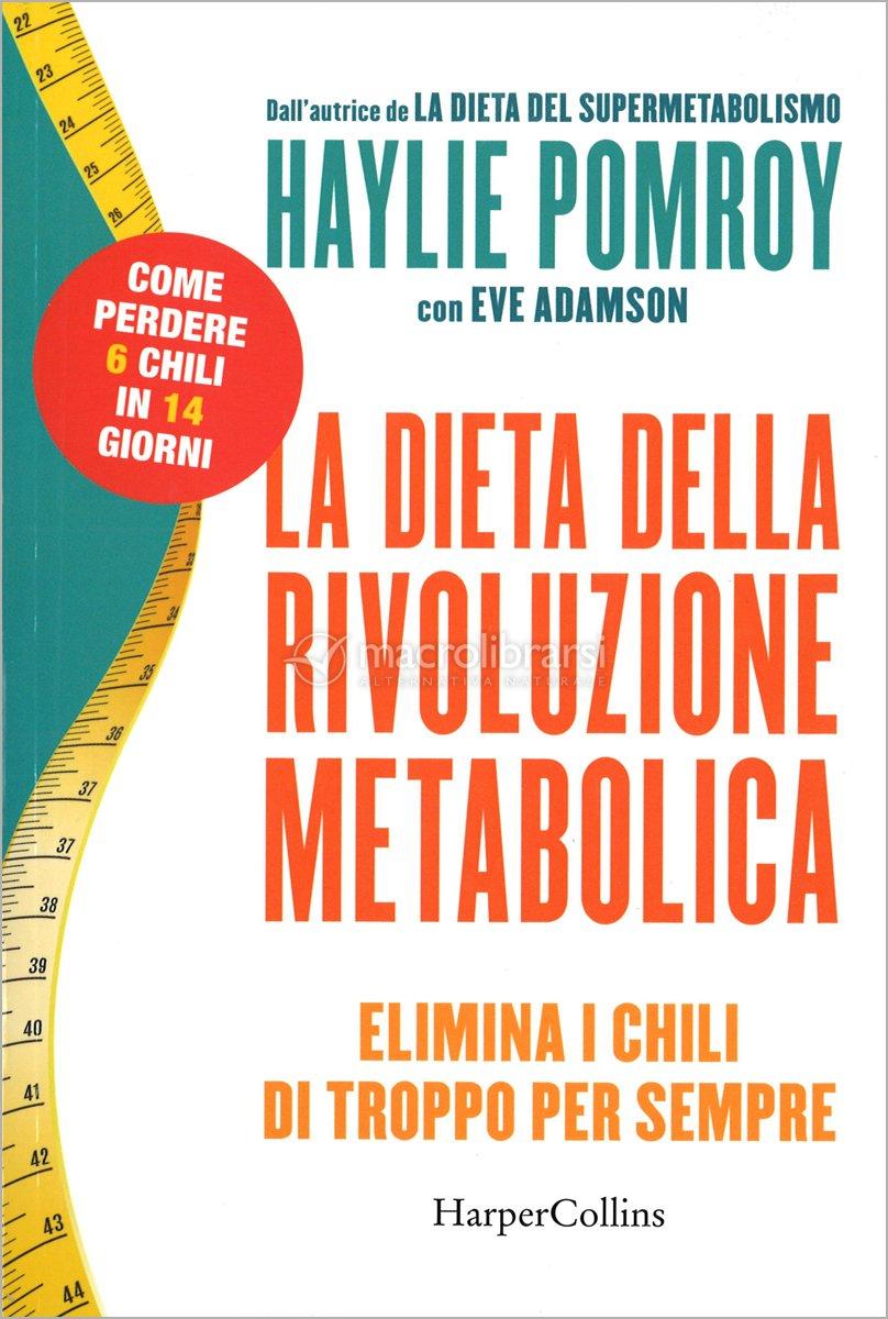 dieta metabolica 6 kg in 10 giorni