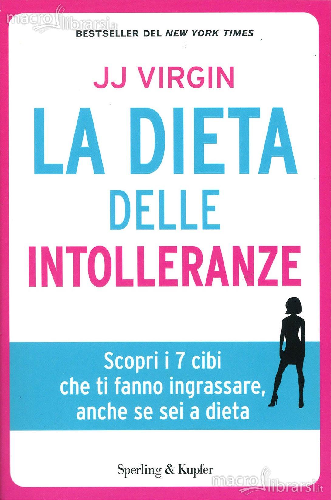 La Dieta delle Intolleranze - Libro - J. J. Virgin