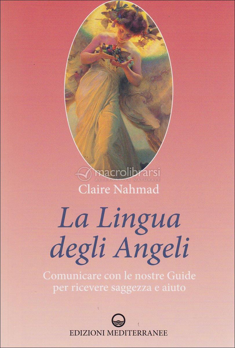 La lingua degli angeli claire nahmad for La stanza degli ospiti libro