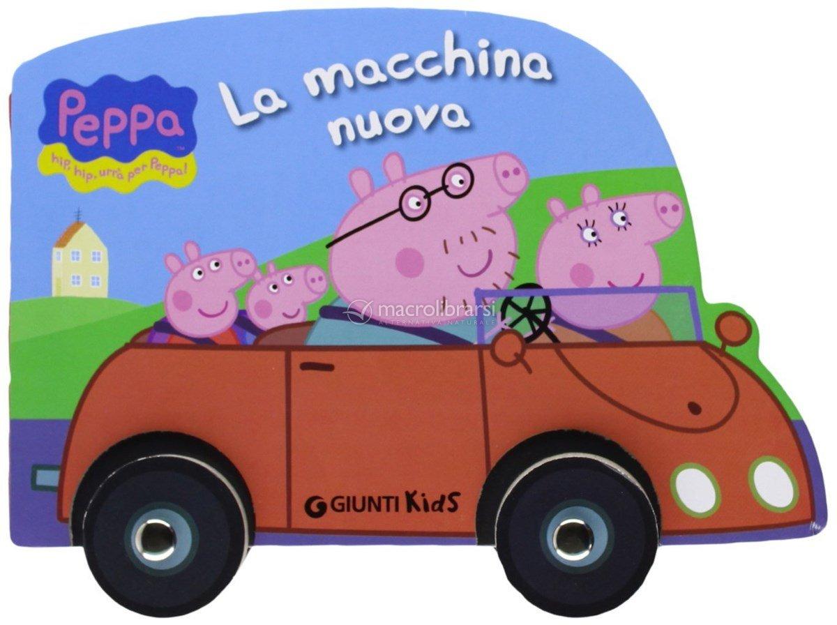 Peppa Pig - La Macchina Nuova - Silvia D'Achille
