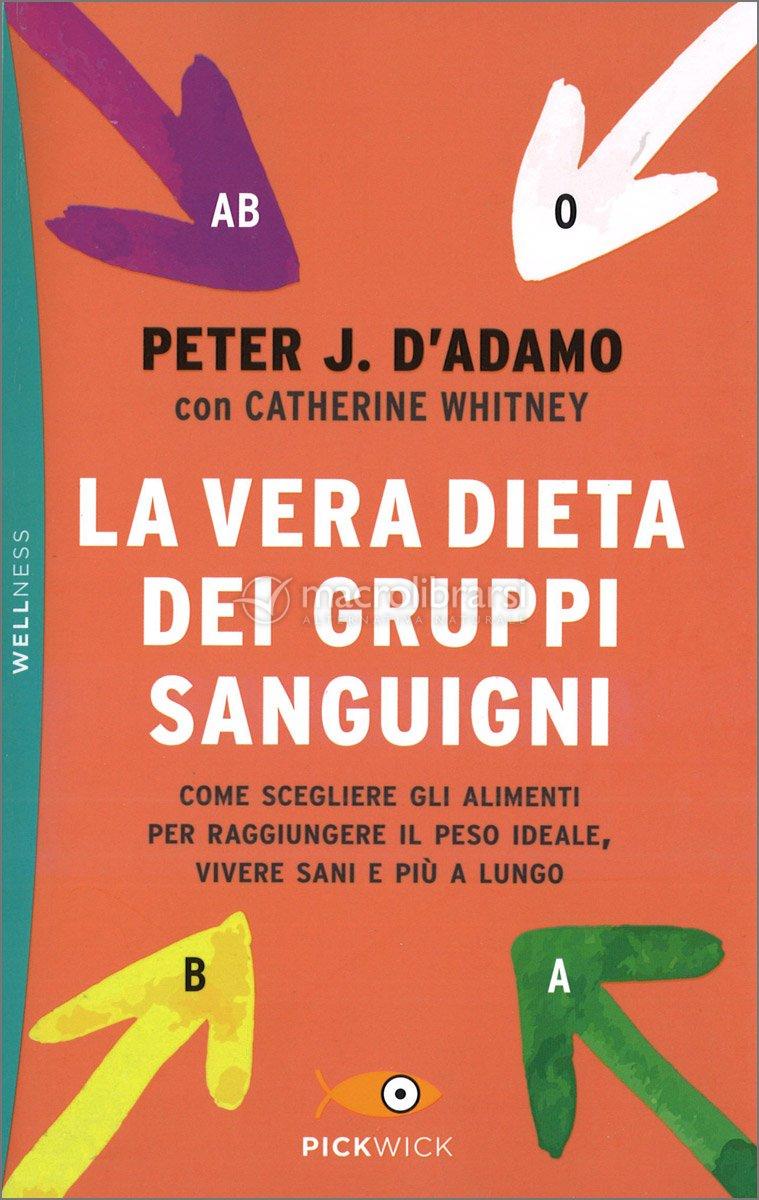 Fiori Bianchi X Te Adamo.La Vera Dieta Dei Gruppi Sanguigni Peter J D Adamo Catherine