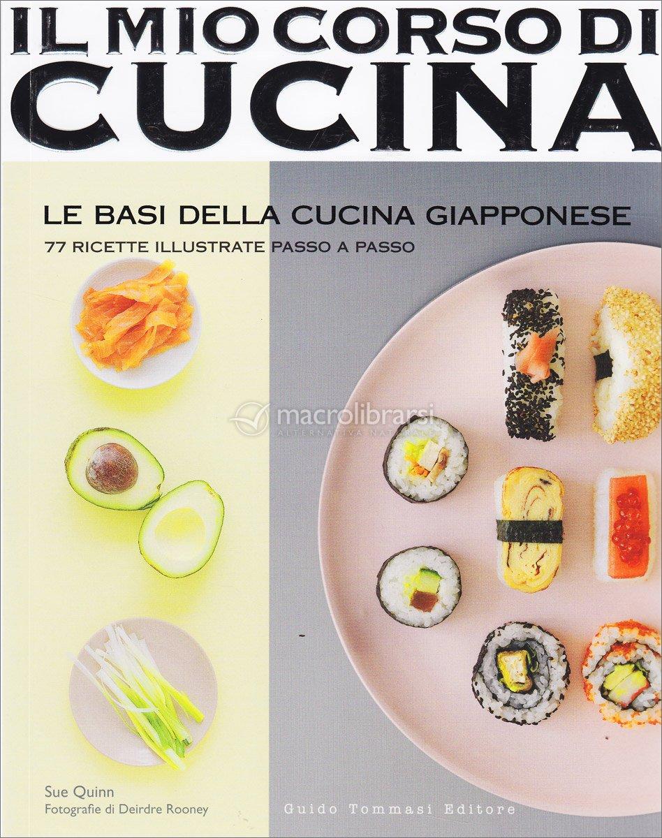 il mio corso di cucina - le basi della cucina giapponese - sue quinn - Basi Di Cucina