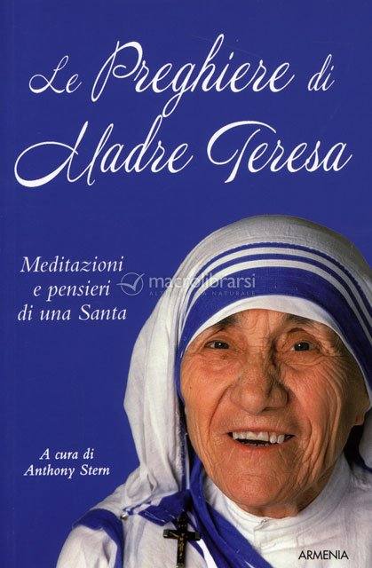 Eccezionale Le Preghiere di Madre Teresa - Madre Teresa di Calcutta PM51