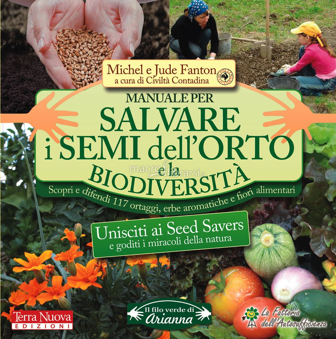 Manuale per Salvare i Semi dell'Orto e la Biodiversità