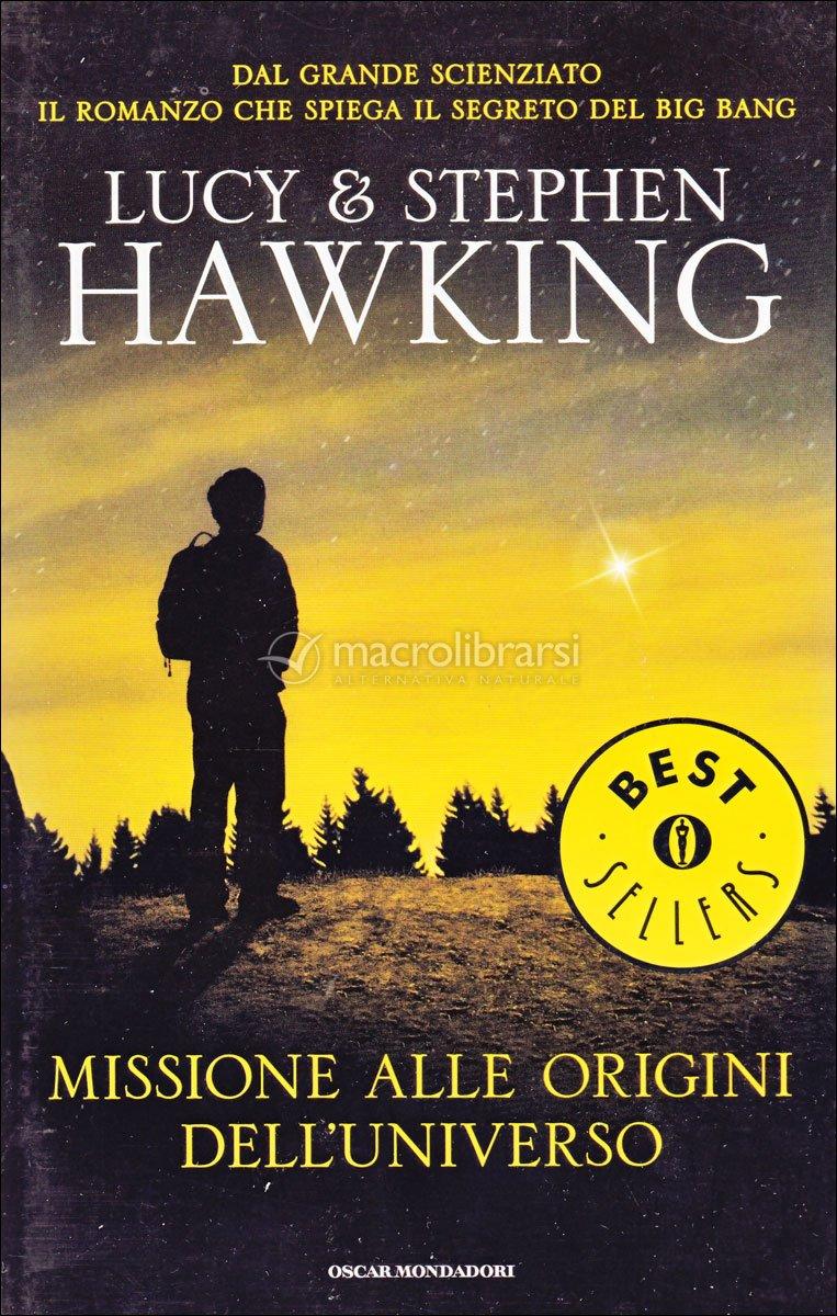 Risultati immagini per Stephen Hawking e Lucy Hawking, Missione alle origini dell'universo