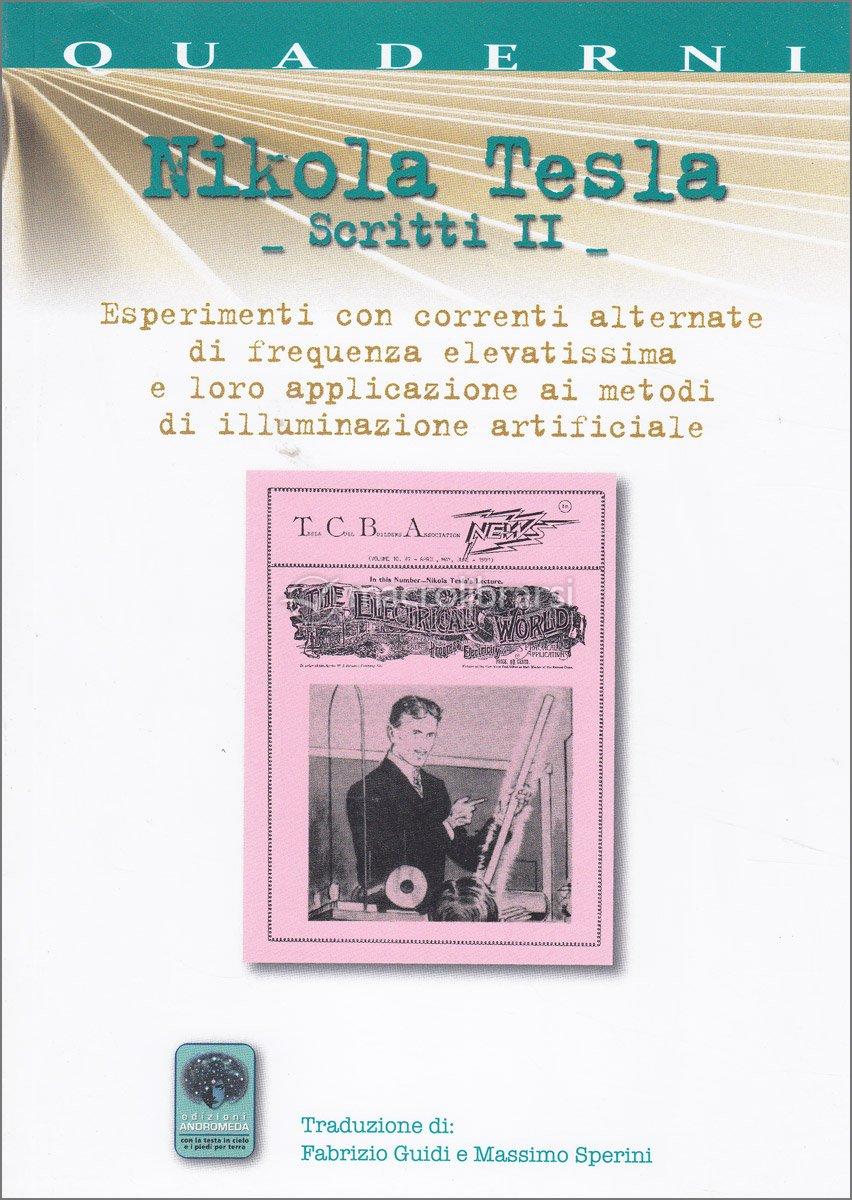 Nikola Tesla - Scritti II