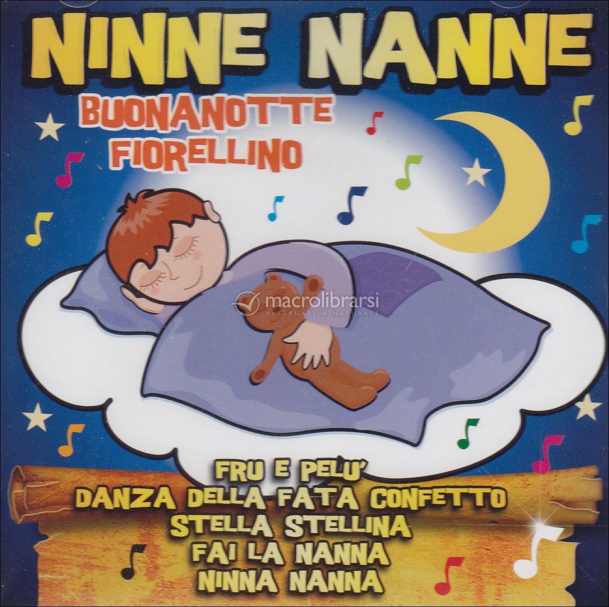 Ninne Nanne - Buonanotte Fiorellino - CD - Artisti Vari