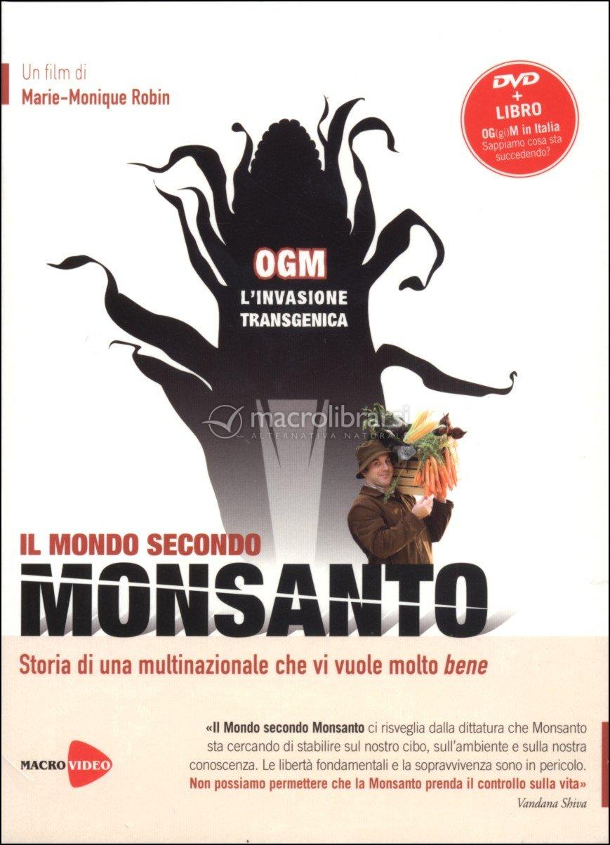 Il Mondo Secondo Monsanto