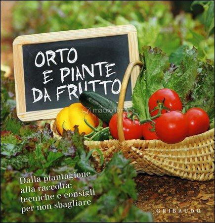 Orto e piante da frutto - Calendario trattamenti piante da frutto ...
