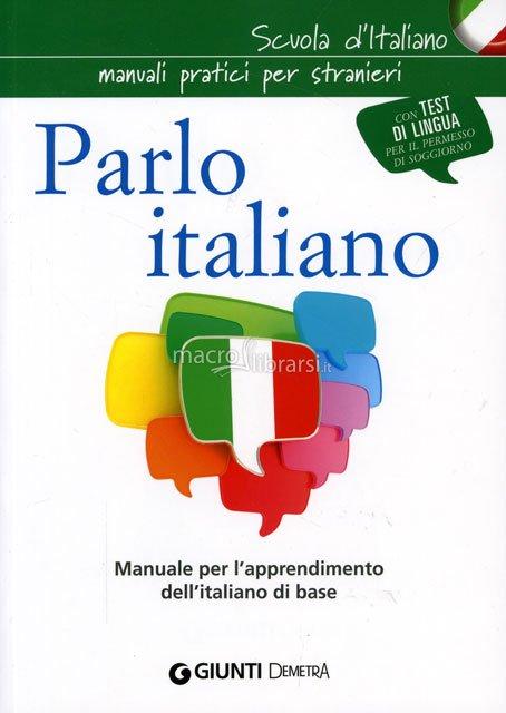 Parlo italiano libro for Test italiano per carta di soggiorno 2016