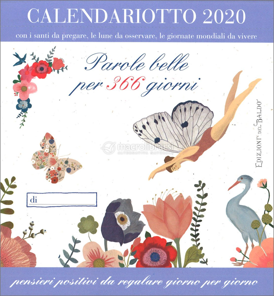 Calendario Fiere Alimentari 2020.Parole Belle Per 366 Giorni Calendariotto 2020 Calendario