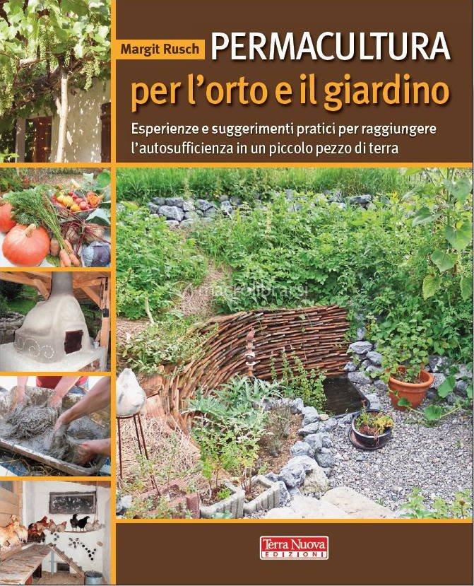Permacultura per l 39 orto e il giardino margit rusch - L orto in giardino ...