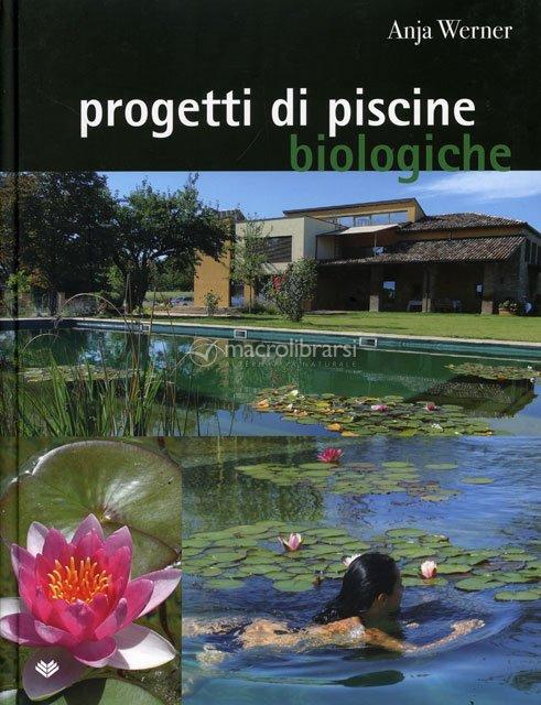 Progetti di piscine biologiche anja werner for Zeolite piscine