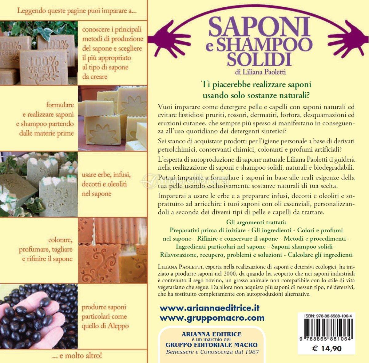 Saponi e shampoo solidi naturali fatti in casa liliana paoletti - Detersivi naturali fatti in casa ...