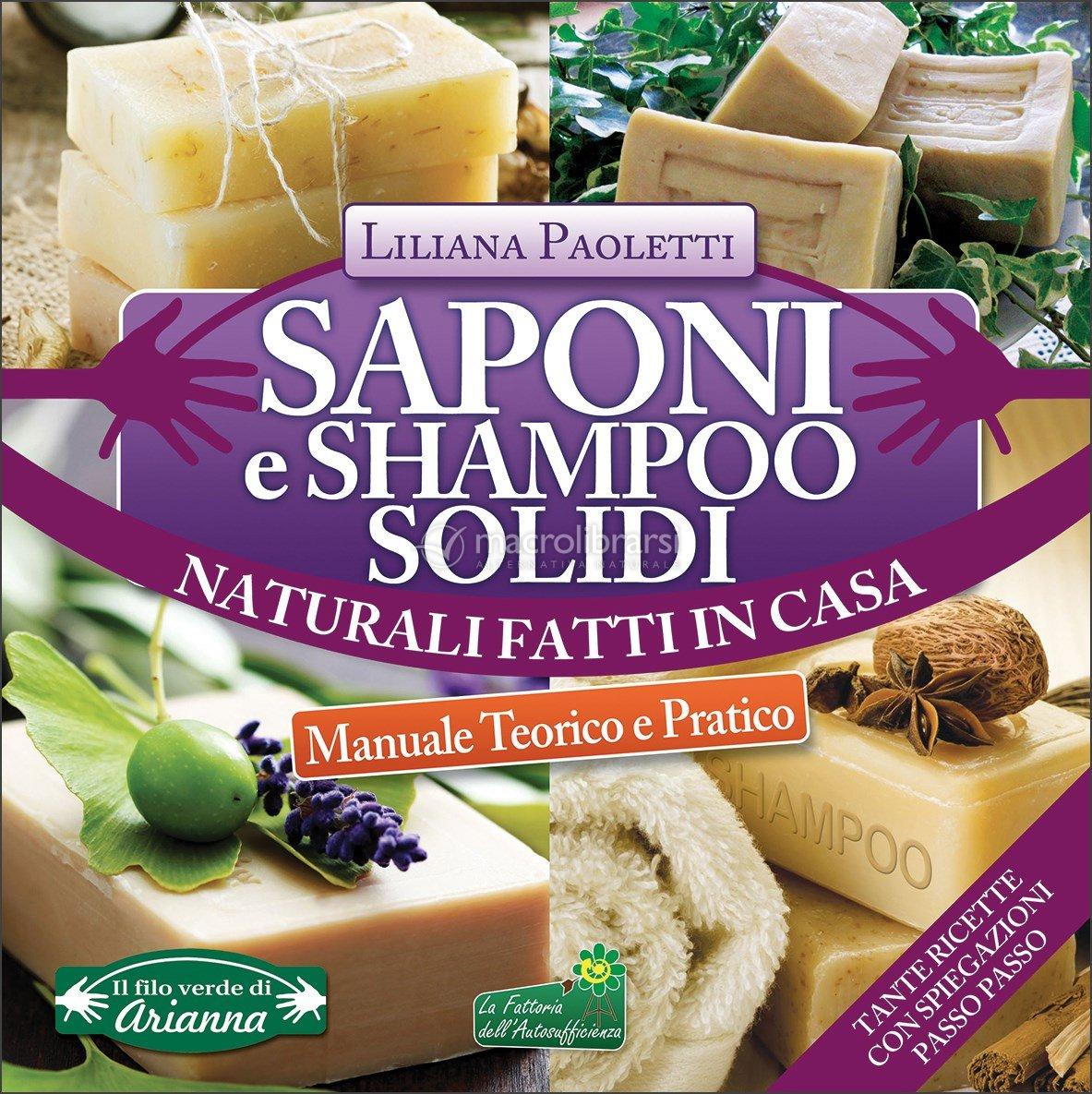 Saponi e Shampoo Solidi, Naturali, Fatti in Casa