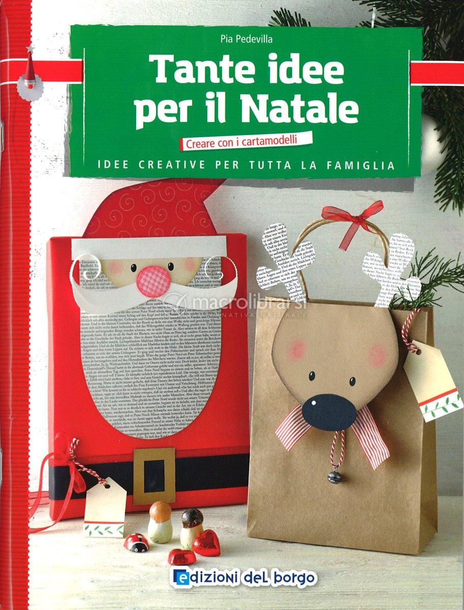 Idee Creative Per Natale tante idee per il natale — libro
