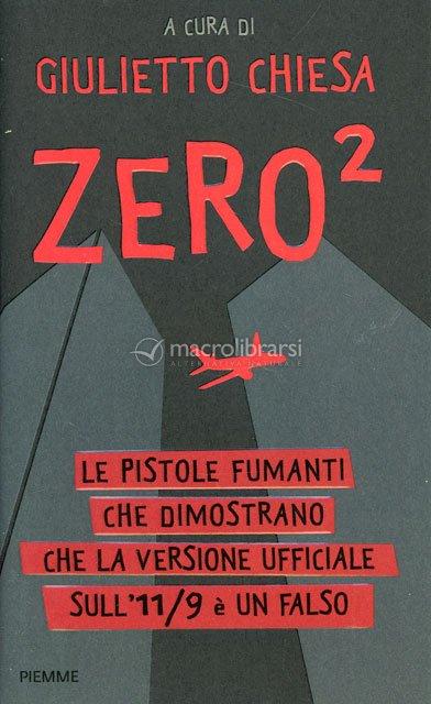 Zero - Perchè la versione ufficiale sull'11/9 è un falso