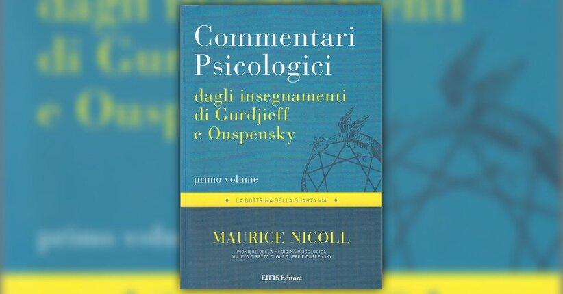 """Estratto dal libro """"Commentari Psicologici dagli insegnamenti di Gurdjieff e Ouspensky"""""""