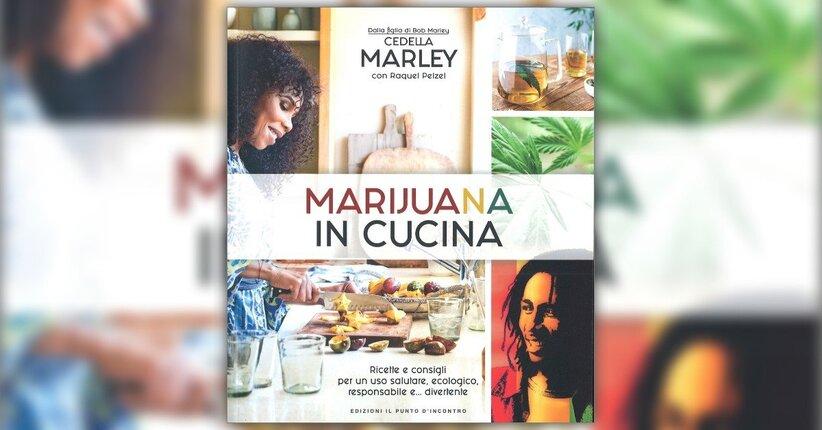 """2 ricette tratte dal libro """"Marijuana in cucina"""" di Cedella Marley"""