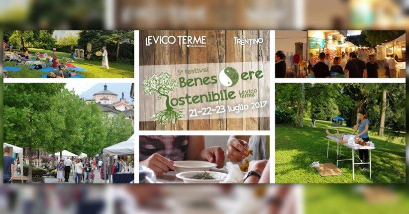5° Festival Benessere Sostenibile - Levico Terme