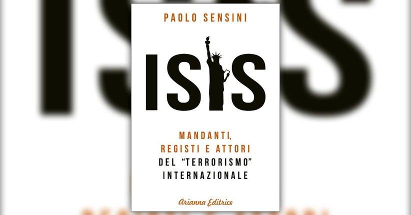 """A mo' di prefazione del libro """"Isis"""" di Paolo Sensini"""