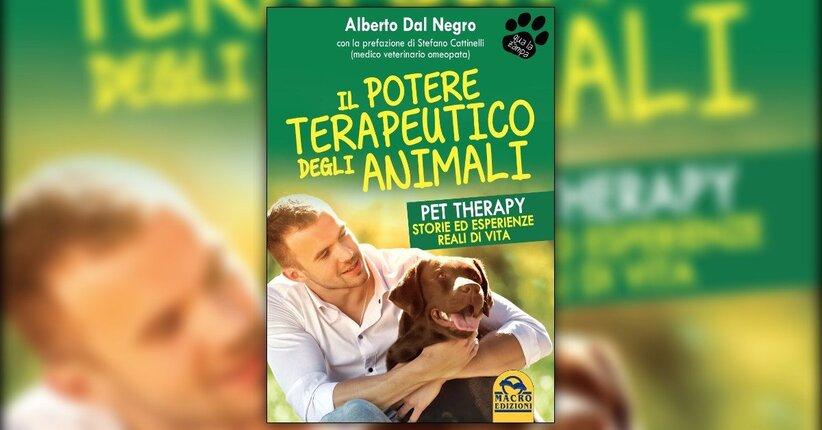 Alcune esperienze - Il Potere Terapeutico degli Animali - Libro di Alberto Dal Negro