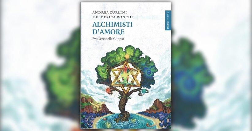 """Andrea Zurlini e Federica Ronchi presentano il loro libro """"Alchimisti d'Amore"""""""