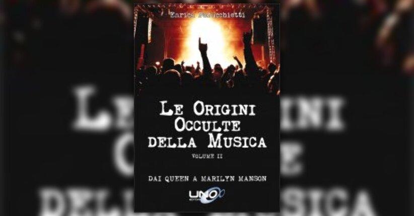 """Antefatto di """"Le Origini Occulte della Musica - Vol.2"""" libro di Enrica Perucchietti"""