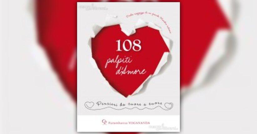 Anteprima - 108 palpiti d'Amore - Libro di Paramhansa Yogananda