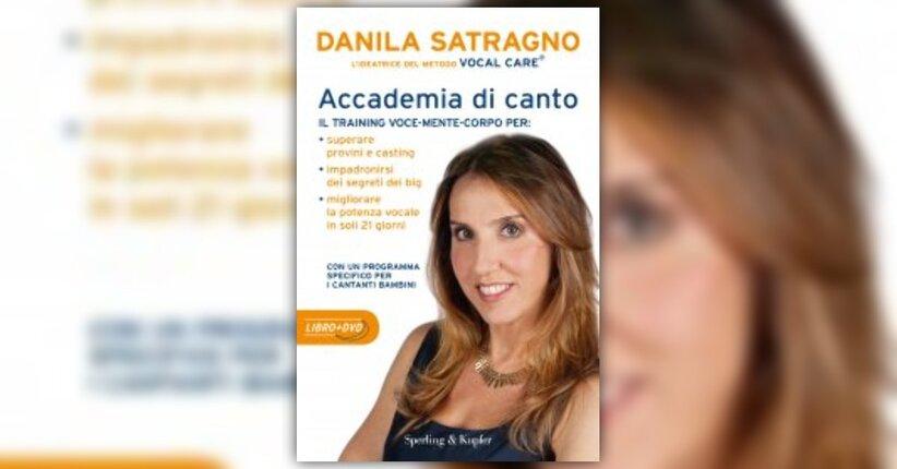 Anteprima - Accademia di Canto Libro di Danila Satragno
