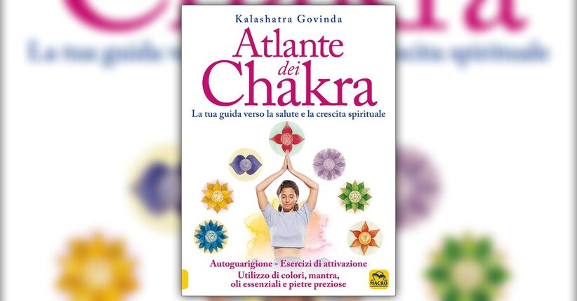 Anteprima - Atlante dei Chakra - Libro di Kalashatra Govinda