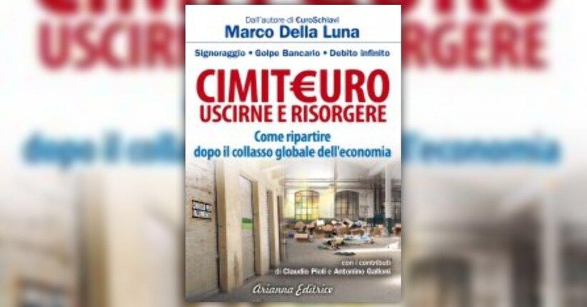 Anteprima - Cimiteuro Libro di Marco Della Luna