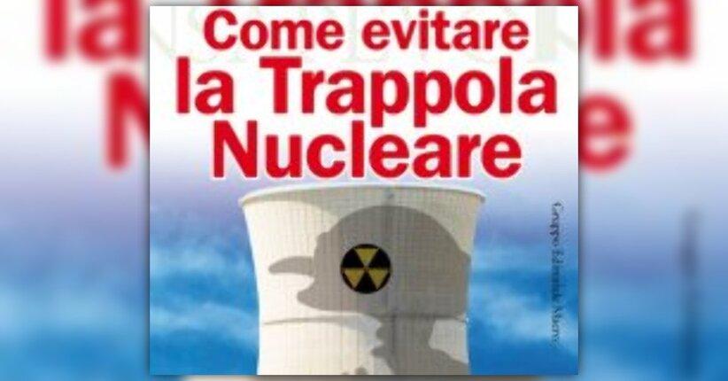 Anteprima Come Evitare la Trappola Nucleare LIBRO di Roberto Bosio e Alberto Zoratti