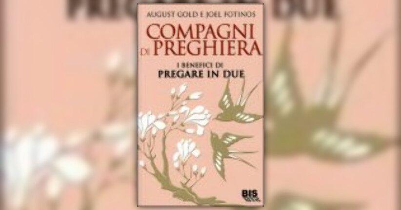 Anteprima Compagni di Preghiera LIBRO di Roberto Bosio e Alberto Zoratti