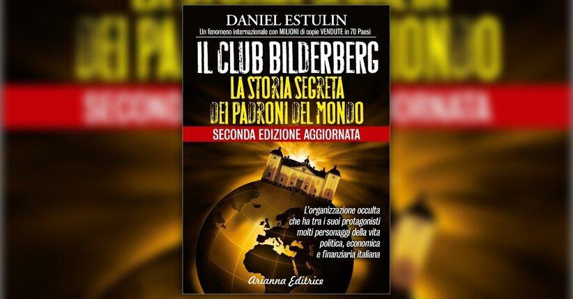 Anteprima della nuova edizione Il Club Bilderberg LIBRO di Daniel Estulin